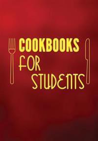 Cookbooks for Students: Blank Recipe Cookbook Journal V2