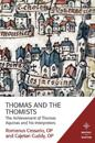 Thomas and the Thomists