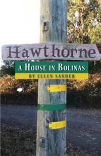 Hawthorne: A House in Bolinas