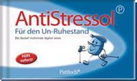 Antistressol für den Un-Ruhestand