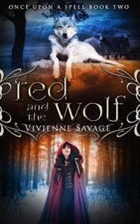 Red and the Wolf: An Adult Fairytale Romance