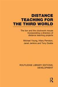 Distance Teaching for the Third World