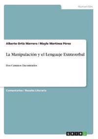 La Manipulacion y El Lenguaje Extraverbal