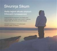 Sivuninga Sikum - the Meaning of Ice