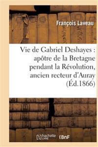 Vie de Gabriel Deshayes
