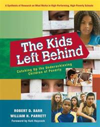 Kids Left Behind, The