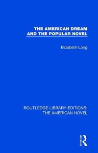 American Dream and the Popular Novel