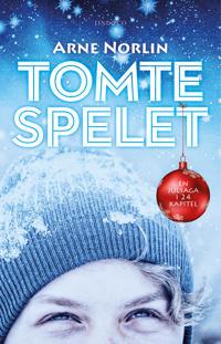 Tomtespelet : en julsaga i 24 kapitel