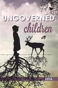 Ungoverned Children 2016