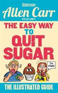 The Easy Way to Quit Sugar