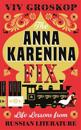 Anna karenina fix - life lessons from russian literature