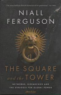Square and the Tower