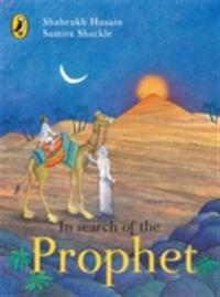 In Search of The Prophet