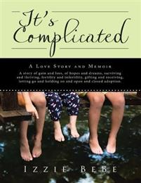 It's Complicated: A Love Story and Memoir