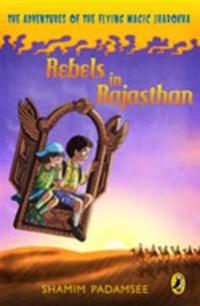 Rebels in Rajasthan