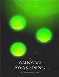 Walkways Awakening