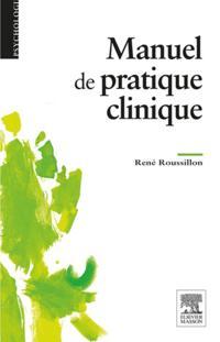 Manuel de la pratique clinique en psychologie et psychopathologie