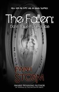 The Fallen: Date, Rape & Videotape