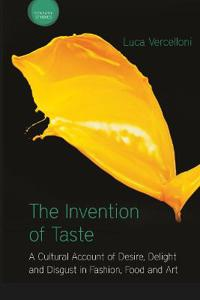 The Invention of Taste