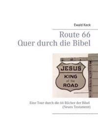 Route 66 - Quer durch die Bibel