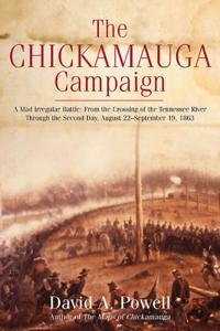 Chickamauga Campaign - A Mad Irregular Battle