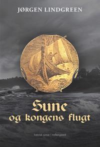 Sune og kongens flugt
