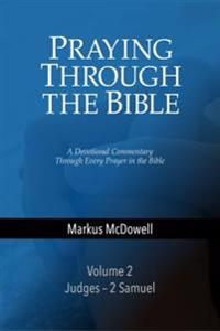 Praying Through the Bible: Volume 2