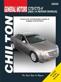 Cadillac CTS/CTS-V Chilton Automotive Repair Manual