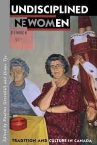 Undisciplined Women