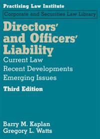 Directors' and Officers' Liability: Current Law, Recent Developments, Emerging Issues