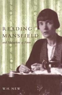 Reading Mansfield and Metaphors of Form