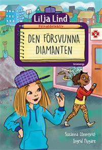 Lilja Lind privatdetektiv: Den försvunna diamanten