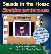 Sounds in the House! / Sonidos en la casa