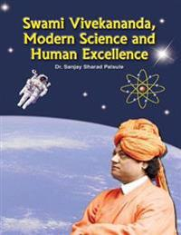 Swami Vivekananda Modern Science and Human Excellence