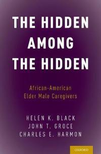 The Hidden Among the Hidden