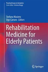 Rehabilitation Medicine for Elderly Patients