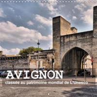 Avignon - Classee Au Patrimoine Mondial De L'unesco 2018