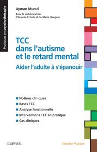 TCC dans l'autisme et le retard mental