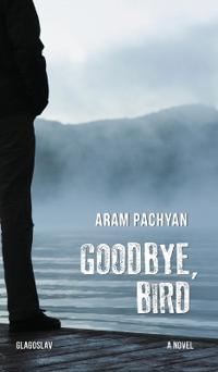 Goodbye, Bird