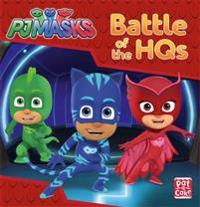 Pj masks: battle of the hqs - a pj masks story book