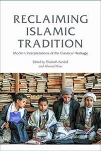Reclaiming Islamic Tradition