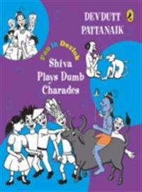 Shiva Plays Dumb Charades