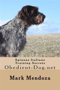 Spinone Italiano Training Secrets: Obedient-Dog.Net