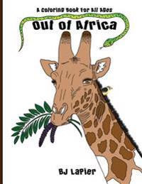 Out of Africa: An Educational Coloring Book for All Ages