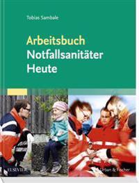 Arbeitsbuch Notfallsanitäter Heute