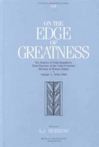 On the Edge of Greatness, Volume IV