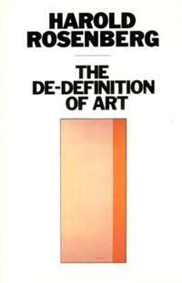 The De-Definition of Art