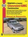 Haynes Camionetas Chevrolet y GMC manual de reparacion automotriz / Haynes Repair Manual Chevrolet and GMC Trucks