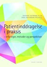Patientinddragelse i praksis