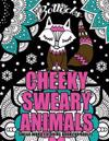 """Swear Word Coloring Book for Adults: Cheeky Sweary Animals: 44 Designs Large 8.5"""" X 11""""big Pages of Swearing Animals for Stress Relief and Relaxation"""